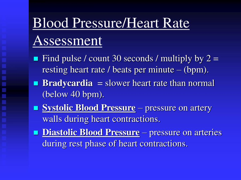 Blood Pressure/Heart Rate Assessment