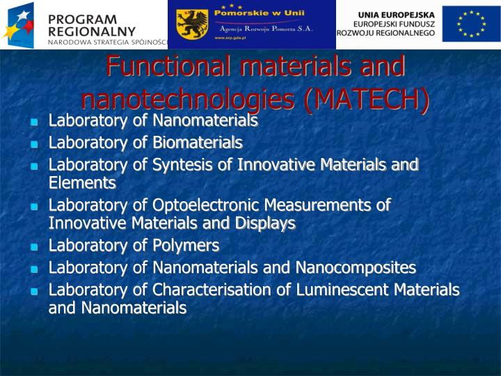 Functional materials and nanotechnologies (MATECH)