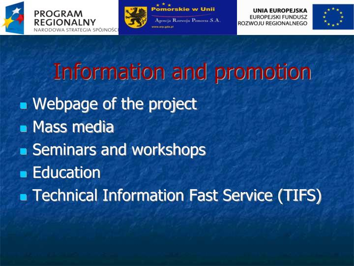 Information and promotion