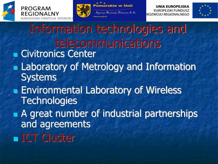 Information technologies and telecommunications