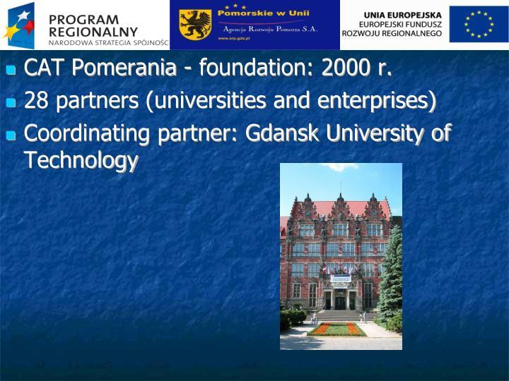 CAT Pomerania - foundation: 2000 r.