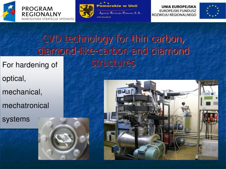 CVD technology for thin carbon, diamond-like-carbon and diamond structures
