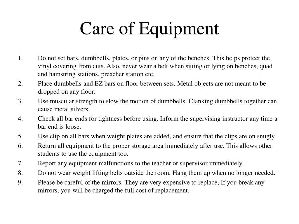 Care of Equipment