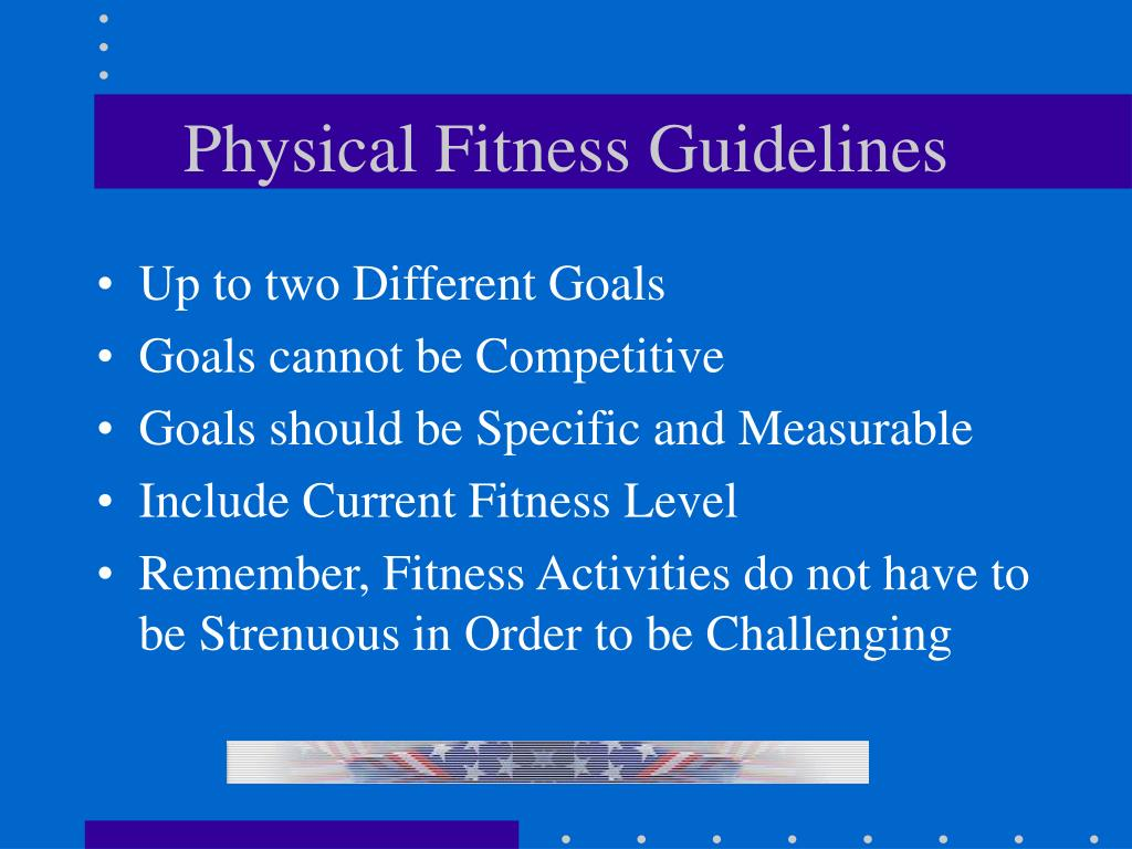 Physical Fitness Guidelines