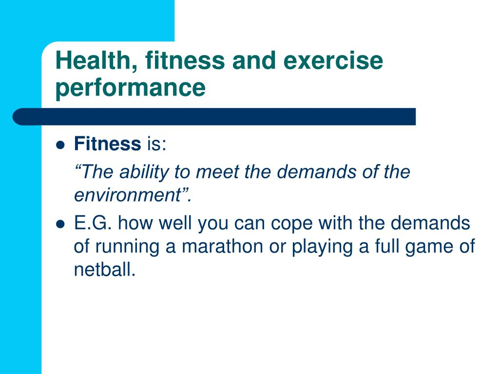 Health, fitness and exercise performance