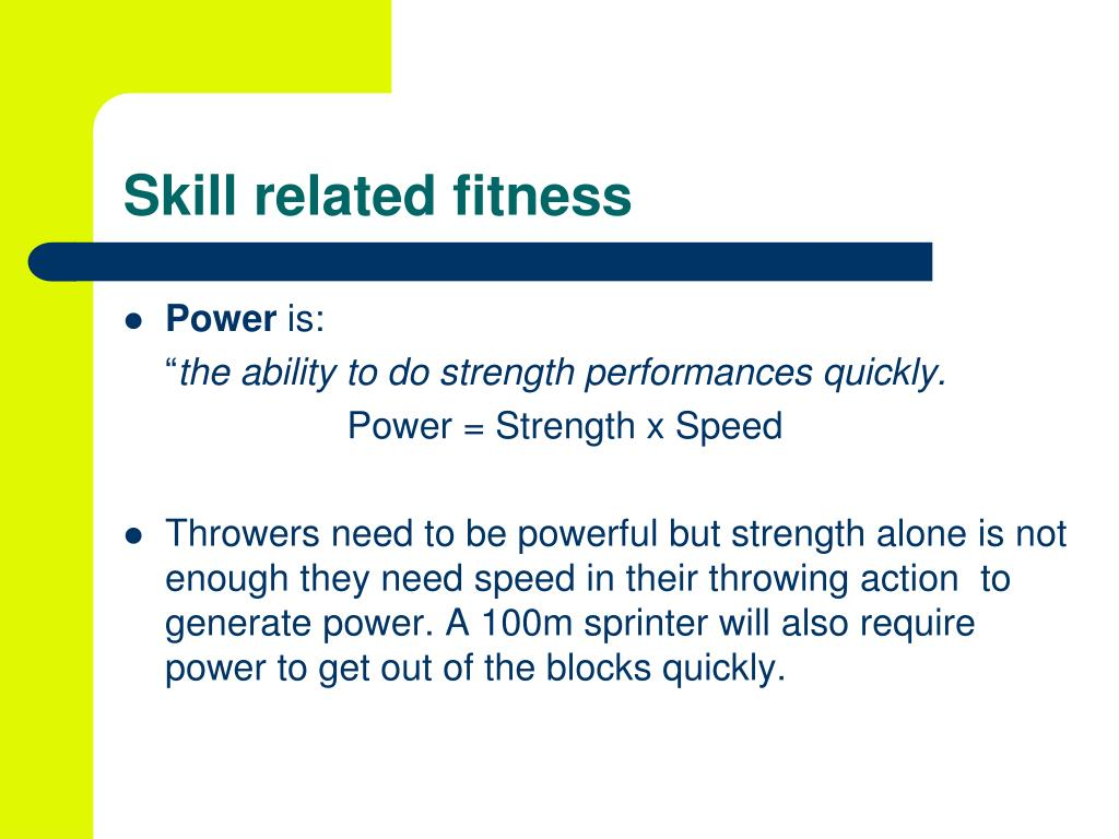 Skill related fitness