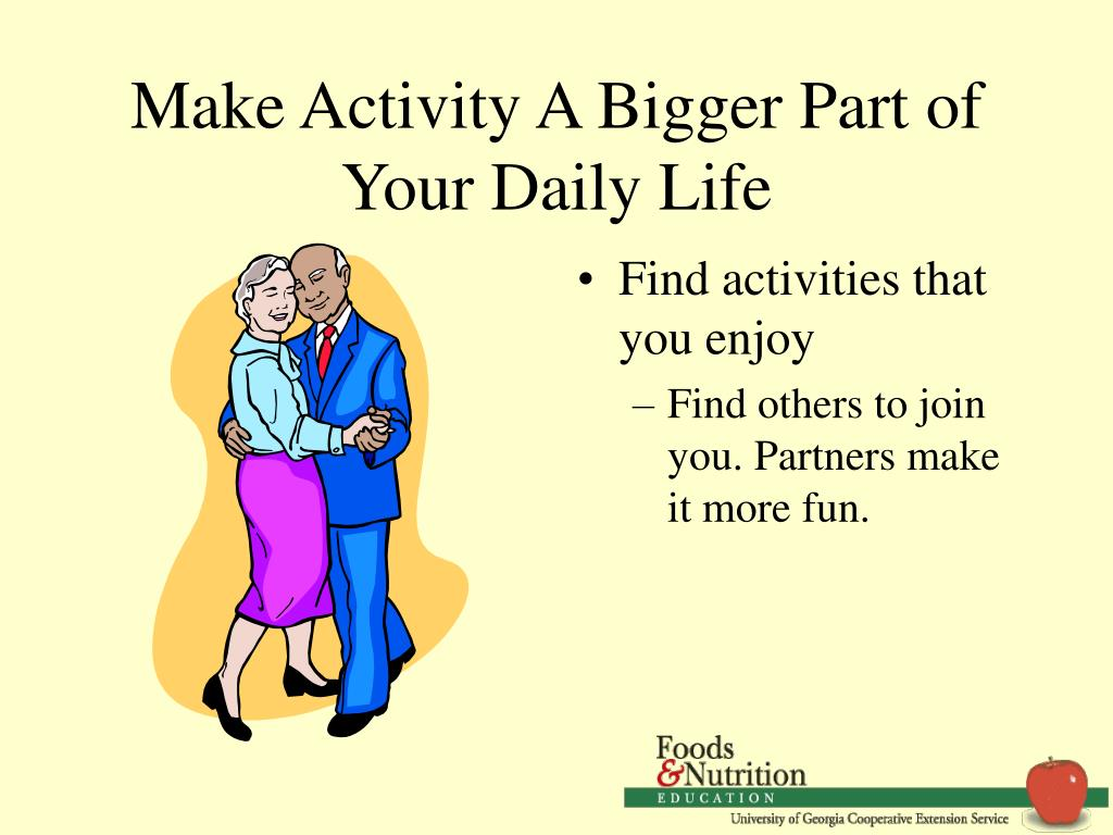 Make Activity A Bigger Part of Your Daily Life