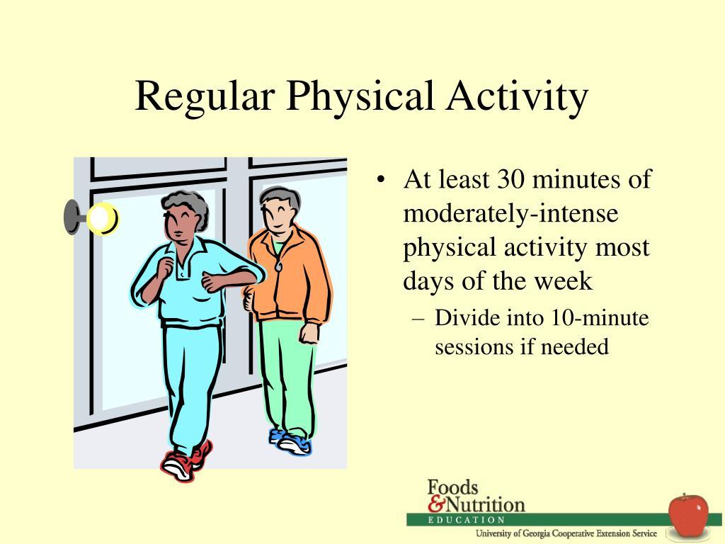 Regular Physical Activity
