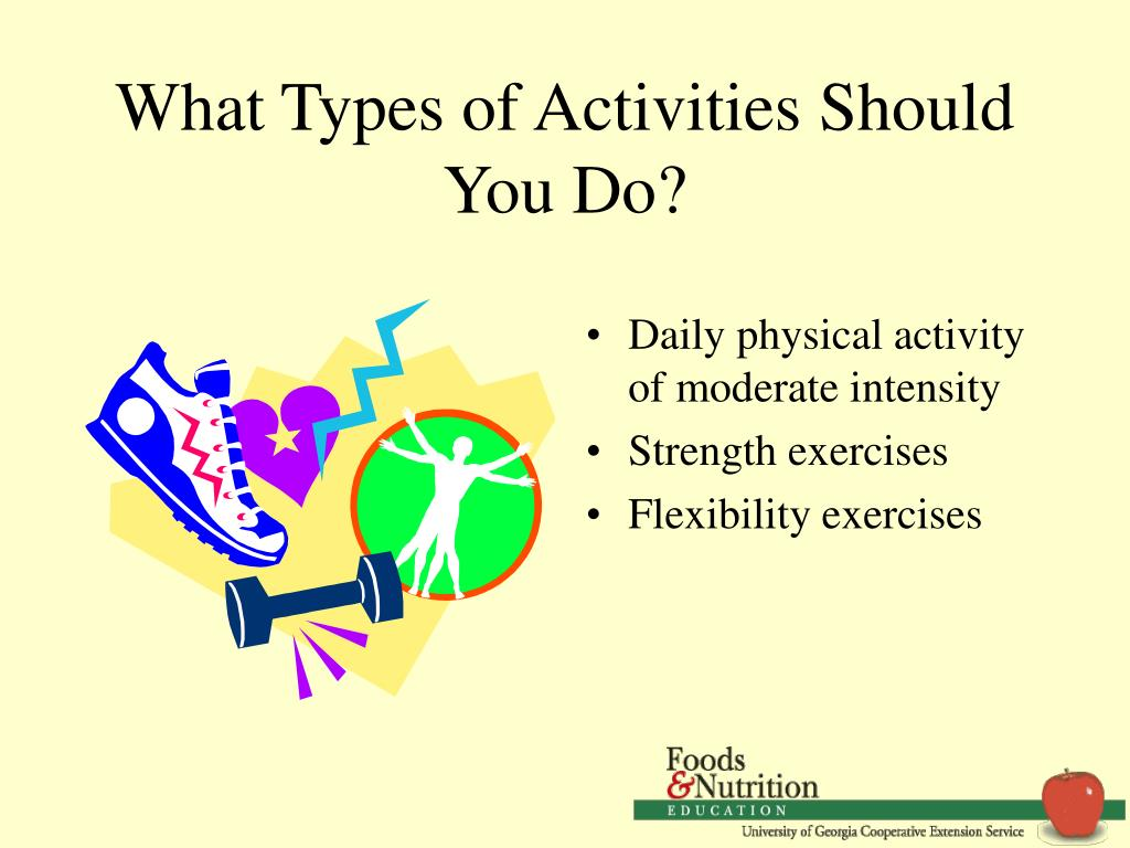 What Types of Activities Should You Do?