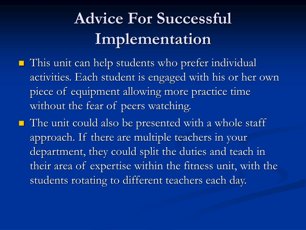 Advice For Successful Implementation