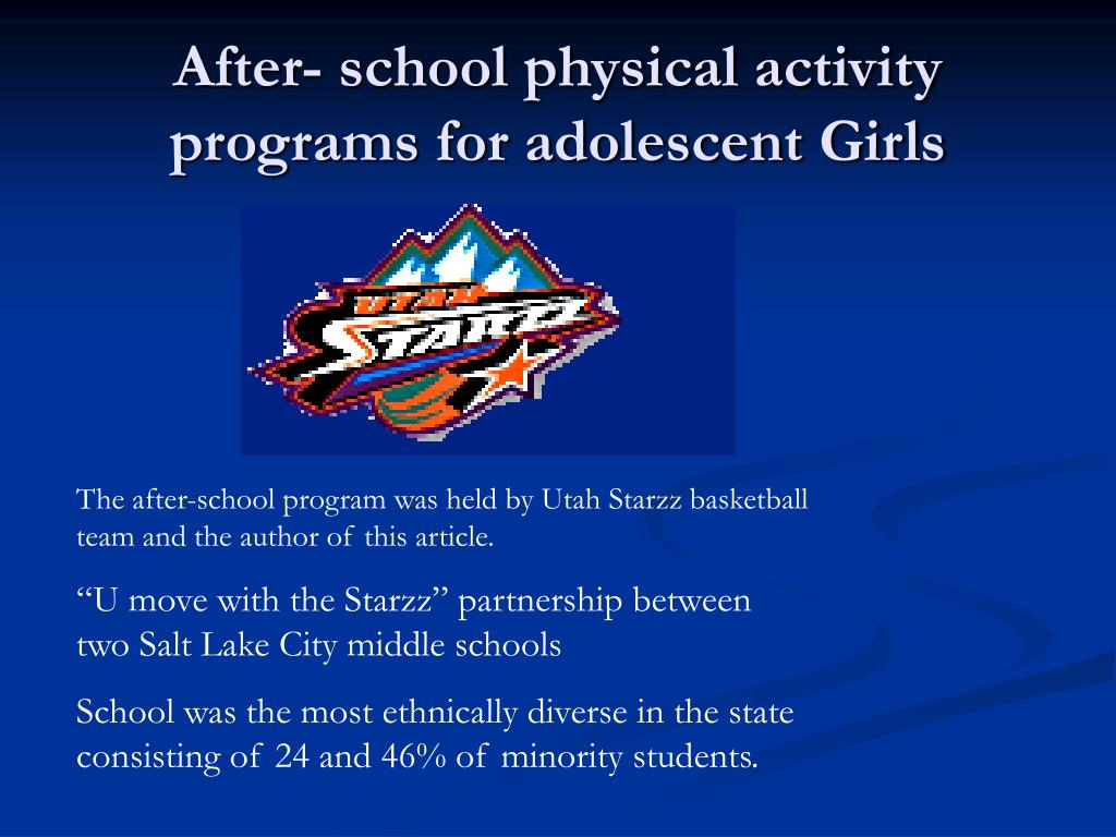 After- school physical activity programs for adolescent Girls