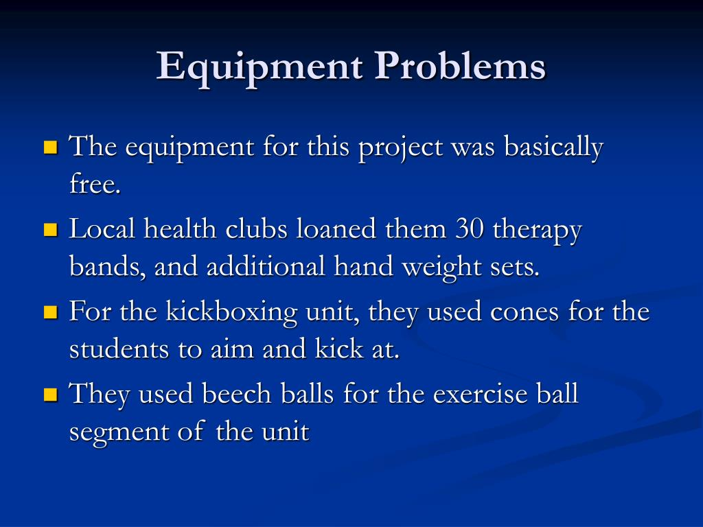 Equipment Problems