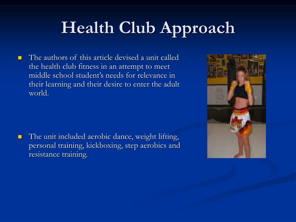 Health Club Approach