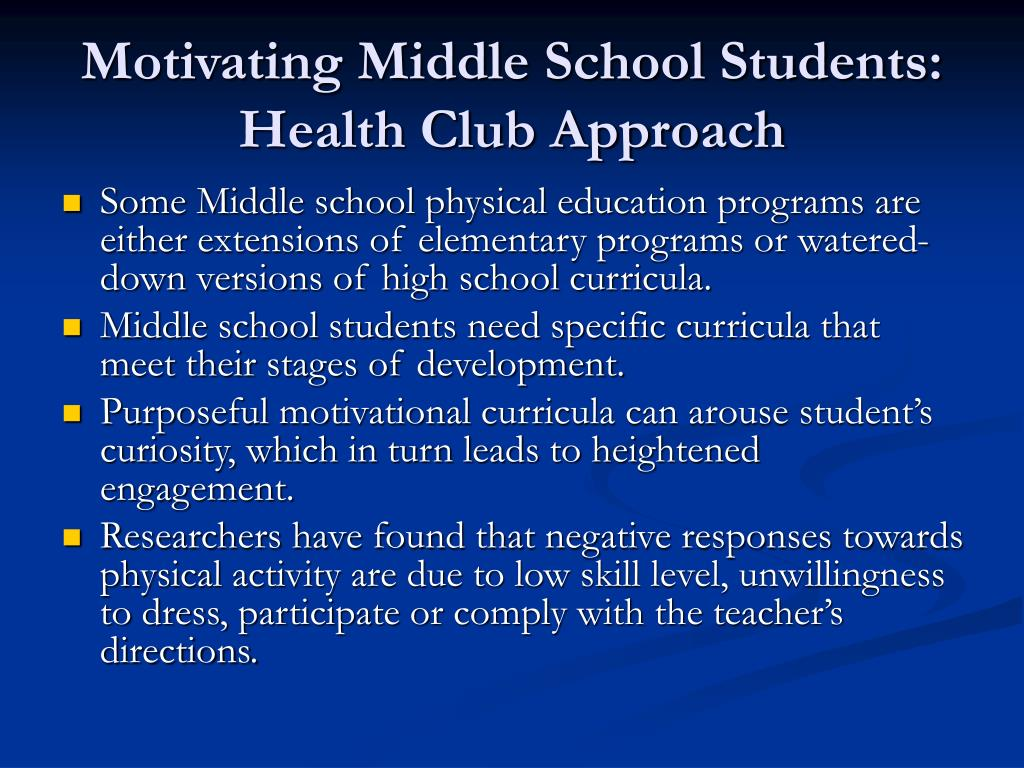 Motivating Middle School Students: Health Club Approach
