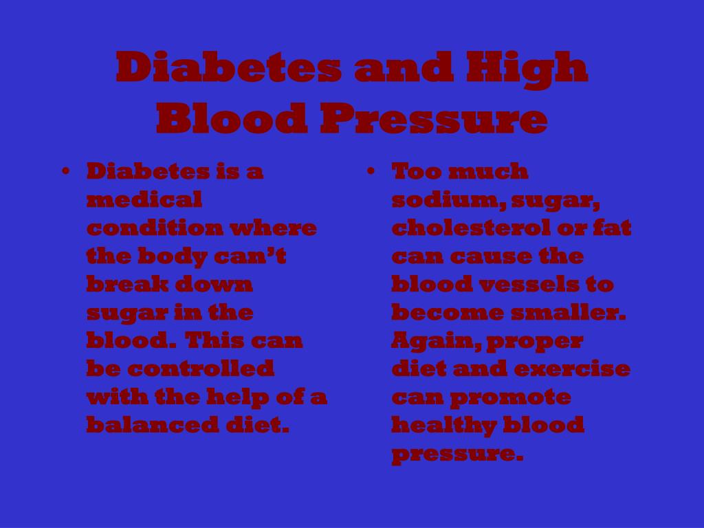 Diabetes is a medical condition where the body can't break down sugar in the blood.  This can be controlled with the help of a balanced diet.