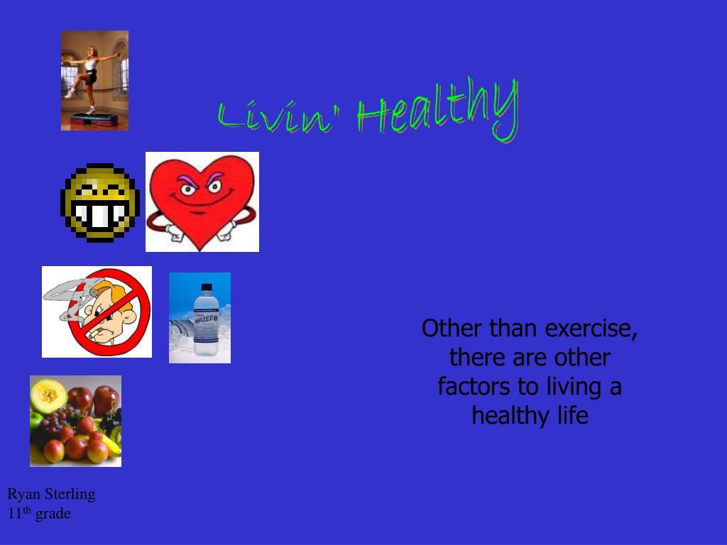 Livin' Healthy