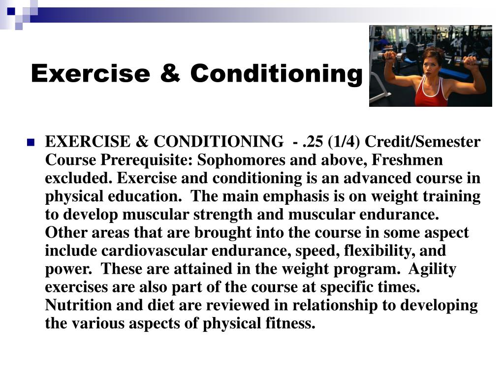 Exercise & Conditioning