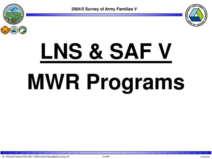 LNS & SAF V