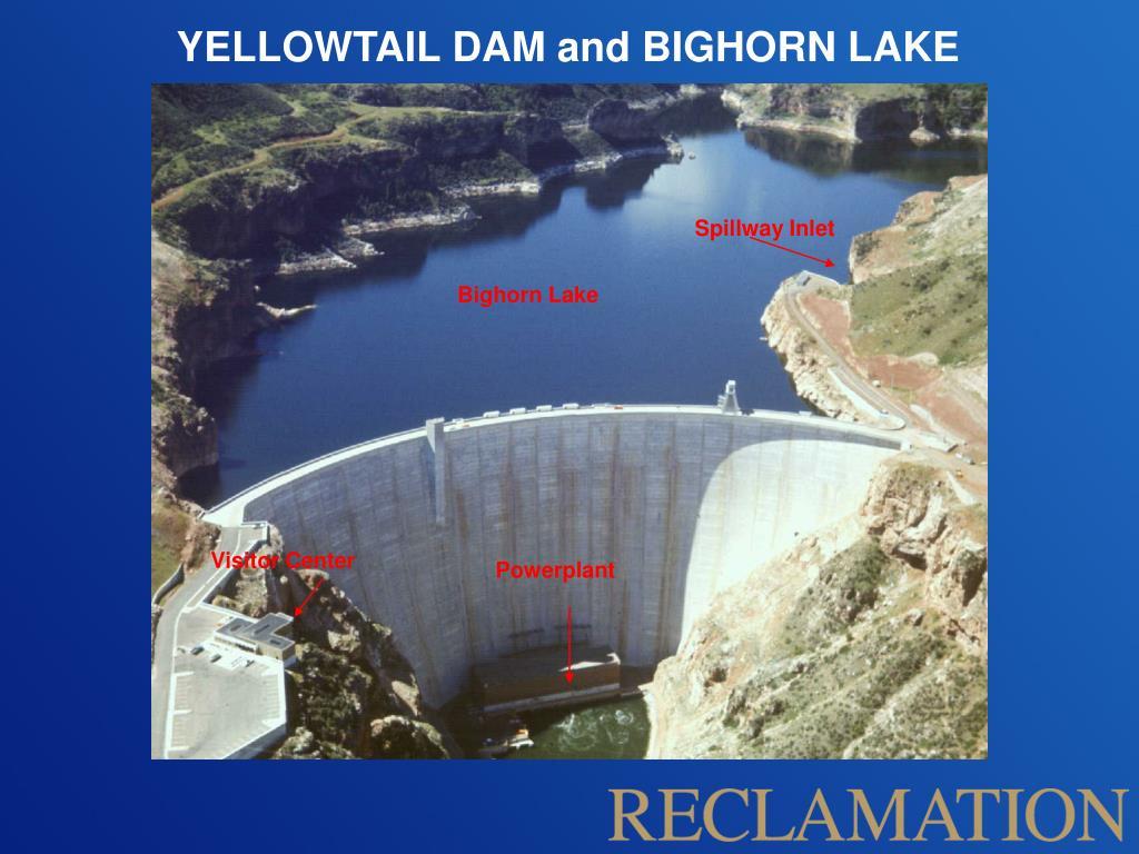 YELLOWTAIL DAM and BIGHORN LAKE
