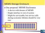mems storage enclosure