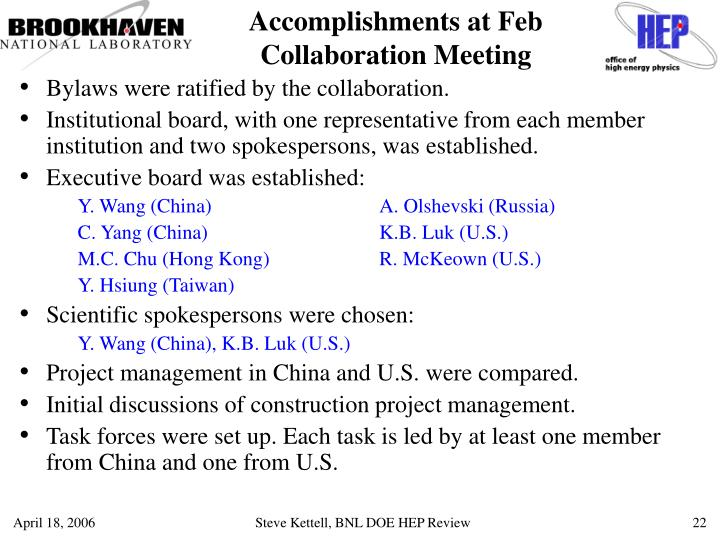 Accomplishments at Feb Collaboration Meeting