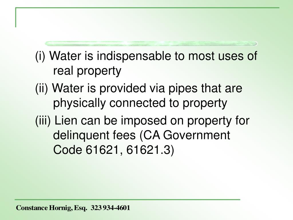 (i) Water is indispensable to most uses of real property