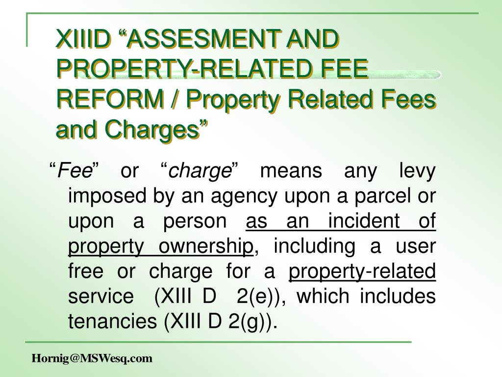 "XIIID ""ASSESMENT AND PROPERTY-RELATED FEE REFORM / Property Related Fees and Charges"""