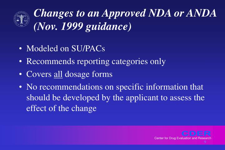 Changes to an Approved NDA or ANDA (Nov. 1999 guidance)