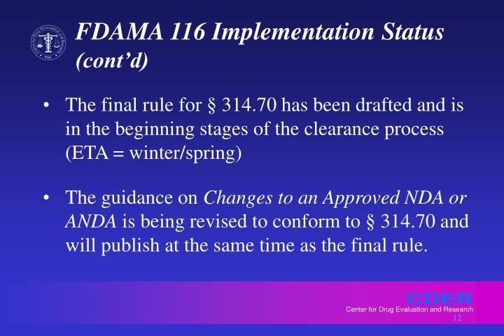 FDAMA 116 Implementation Status