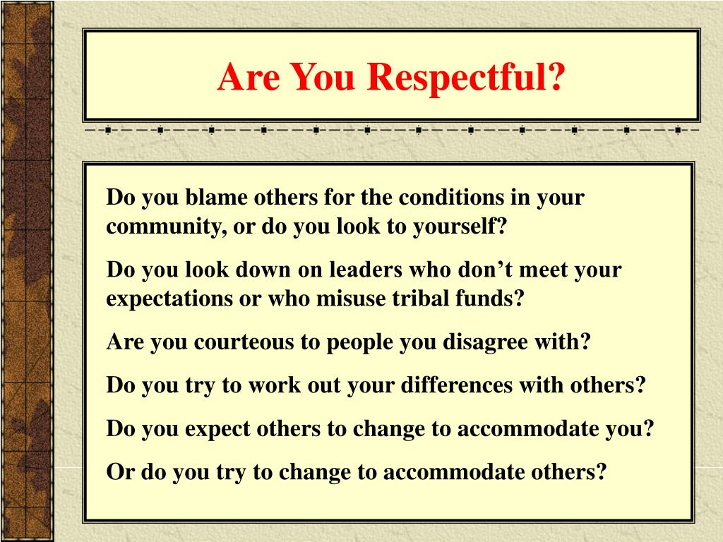 Are You Respectful?