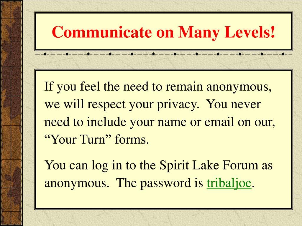Communicate on Many Levels!