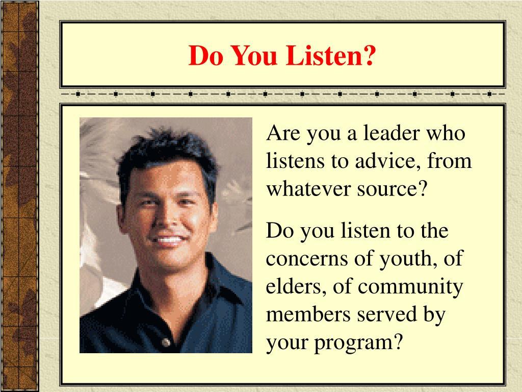 Do You Listen?