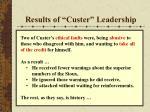 results of custer leadership