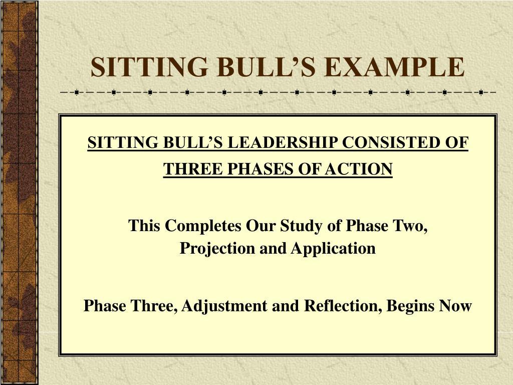 SITTING BULL'S EXAMPLE