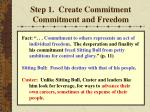 step 1 create commitment commitment and freedom