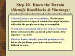 step 10 know the terrain identify roadblocks warnings