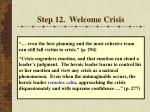 step 12 welcome crisis