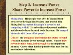 step 3 increase power share power to increase power