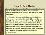 step 5 be a healer28