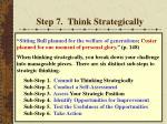 step 7 think strategically