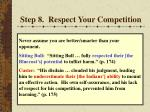 step 8 respect your competition