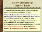 step 9 redefine the rules of battle