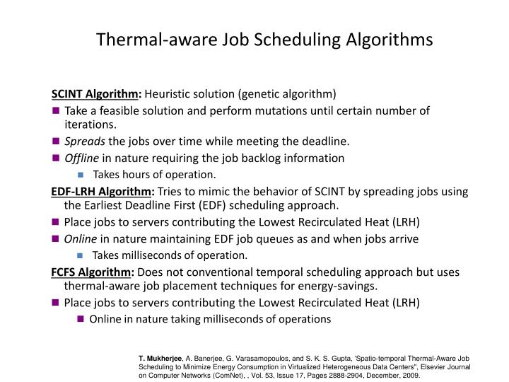 Thermal-aware Job Scheduling Algorithms