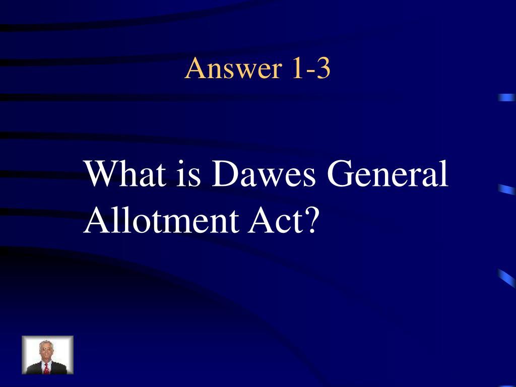 Answer 1-3
