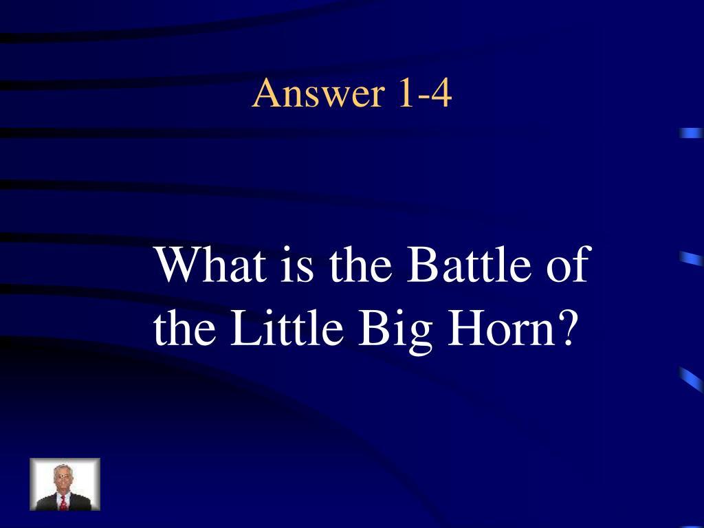 Answer 1-4