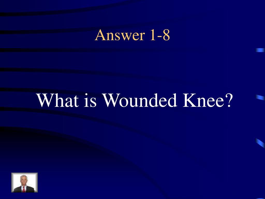 Answer 1-8