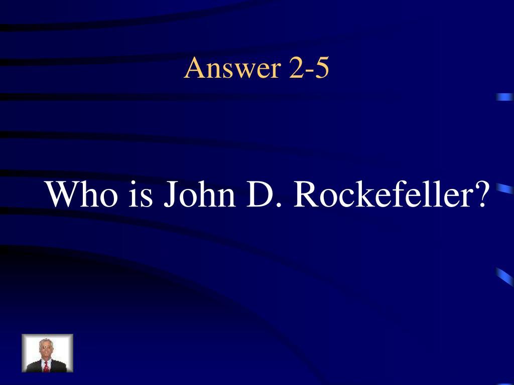 Answer 2-5