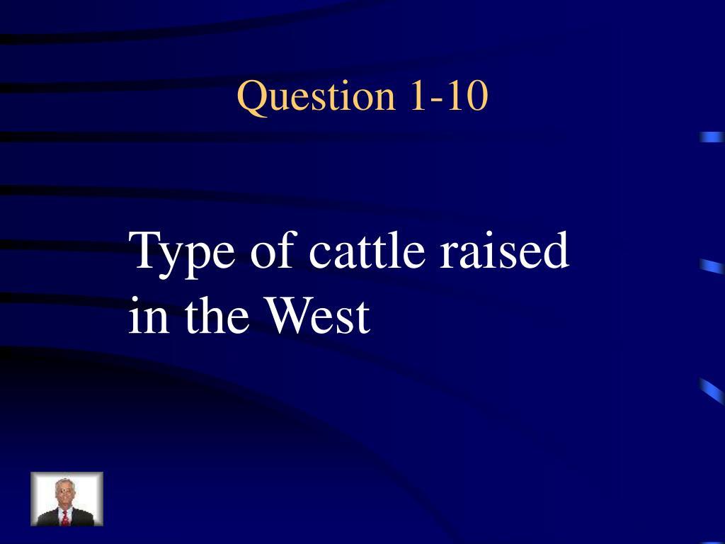 Question 1-10