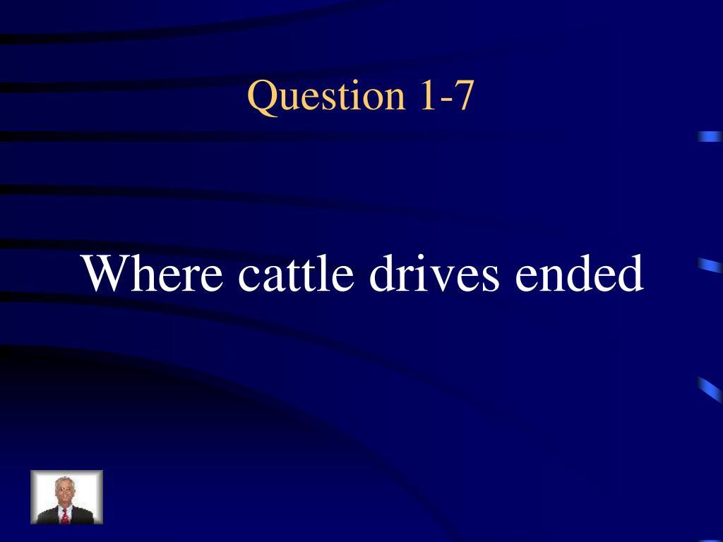 Question 1-7