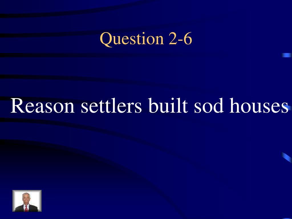 Question 2-6